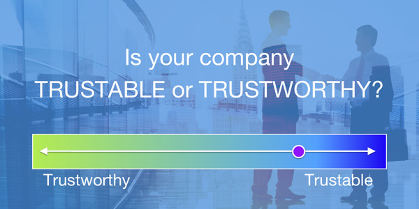 is your company trushworthy